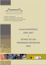 Plan estratégico 2004-2007 y estado de los principales proyectos 2005