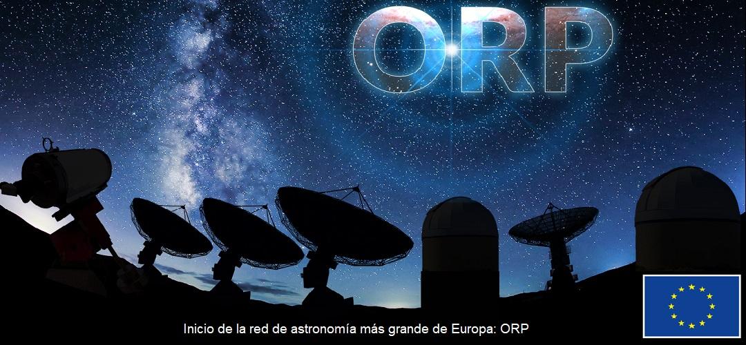 Inicio de la red de astronomía más grande de Europa:ORP
