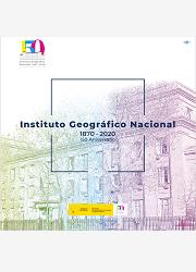 Instituto Geográfico Nacional 150 aniversario, 1870 - 2020