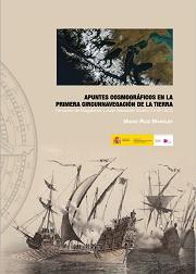 Apuntes Cosmográficos en la Primera Circunnavegación de la Tierra. Fernando de Magallanes y Juan Sebastián Elcano (1519-1522)