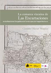 La Comarca vizcaína de Las Encartaciones en las Relaciones Geográficas de Tomás López de Vargas Machuca