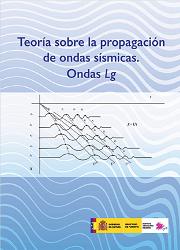 Teoría sobre la propagación de ondas sísmicas. Ondas Lg