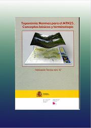 Toponimia: Normas para el MTN25. Conceptos básicos y terminología