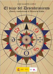 El viaje del Descubrimiento. Notas y comentarios al Diario de Colón