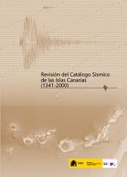 Revisión del catálogo sísmico de las Islas Canarias (1341-2000)