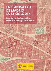 La planimetría de Madrid en el Siglo XIX