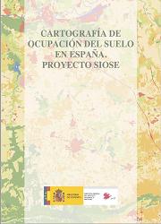 Cartografía de Ocupación del Suelo en España. Proyecto SIOSE.